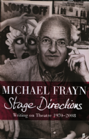 Stage Directions Writings on theatre 1970 -2008 Book